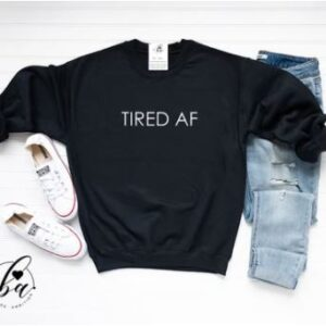 Blonde Ambition - Tired AF Cozy Crew Neck Sweater